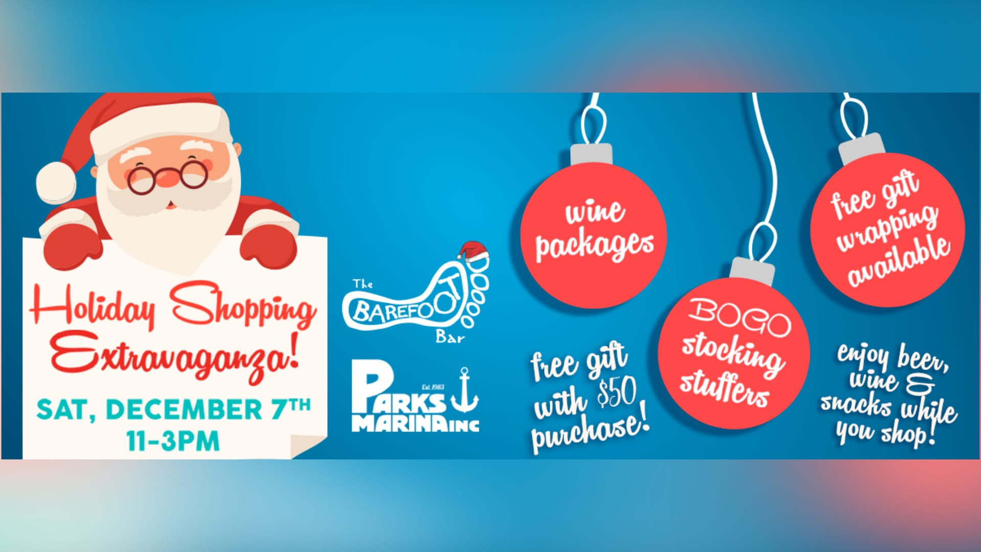 Parks Marina and the Barefoot Bar Holiday Shopping Extravaganza - Sat. Dec. 7