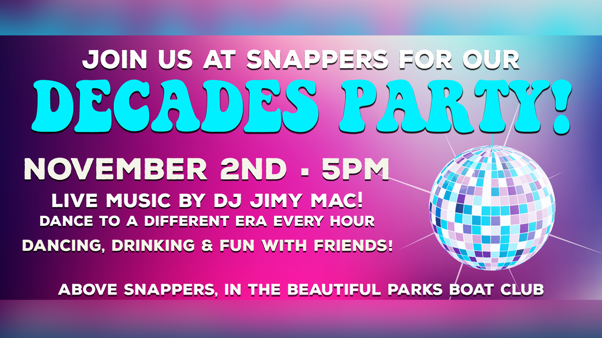Decades Party at Snappers and Parks Boat Club